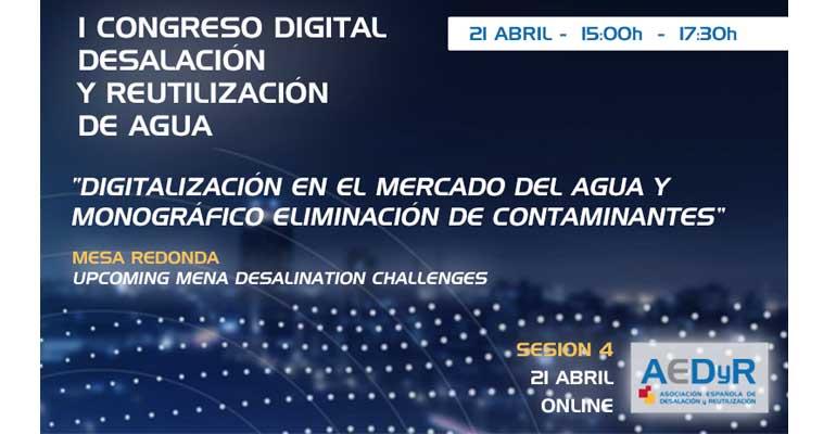 Cartel de la sesión cuarta del congreso digital de AEDyR, dedicada a la digitalización y eliminación de contaminantes en el sector de la desalación y reutilización