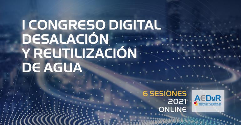 AEDyR lanza su Primer Congreso Digital sobre desalación y reutlización del agua