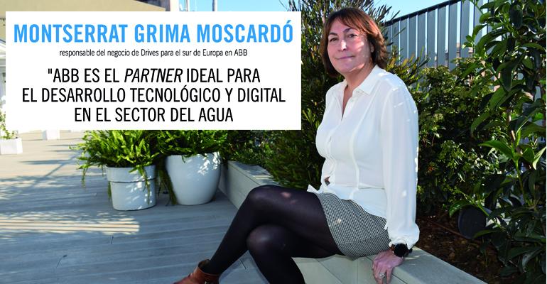 Entrevista a Montserrat Grima Moscardó, responsable del negocio de Drives para el sur de Europa en ABB