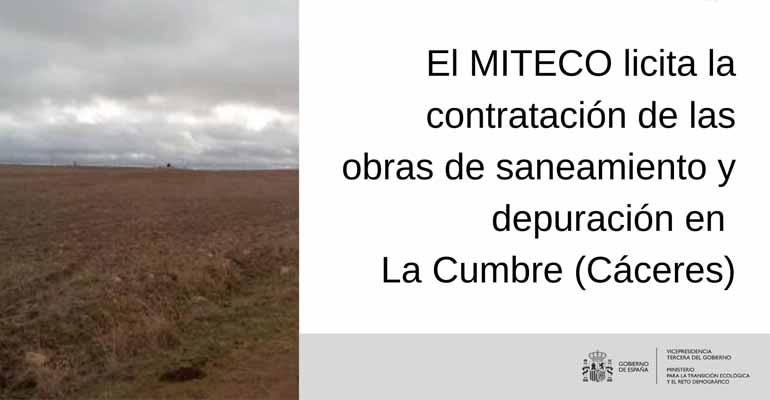El Miteco quiere mejorar el saneamiento y depuración en La Cumbre, Cáceres