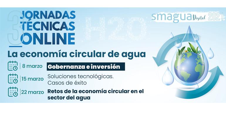 Smagua Digital organiza en marzo un ciclo de webinars sobre la economía circular del agua, la necesidad de inversión y la gobernanza
